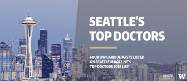 UW Cardiologists named on Seattle Magazine's Top Doctors List of 2018