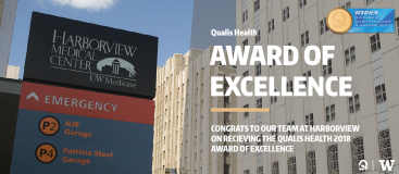 Harborview Medical Center is awarded the 2018 Award of Excellence by Qualis Health
